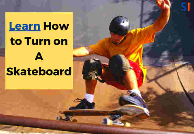 how to turn on a skateboard