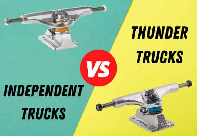 Thunder Vs Independent Trucks