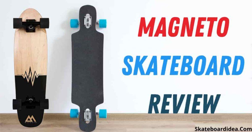 Magneto skateboard review
